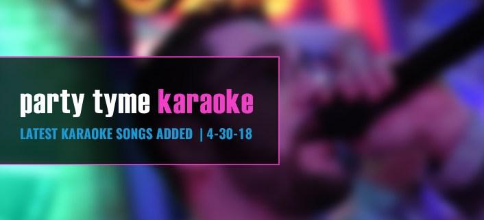 Karaoke Subscription Update 4-30-18