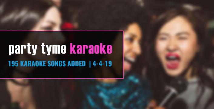 Karaoke Subscription | Party Tyme Just Added 195 Hit Karaoke Songs