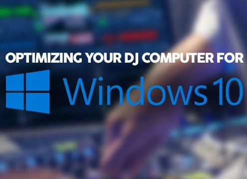 optimize Windows 10 for DJ Software