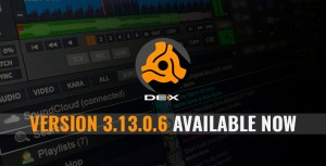 DEX 3.13.0.6 Available Now