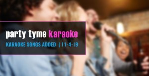 New Karaoke Songs November 2019