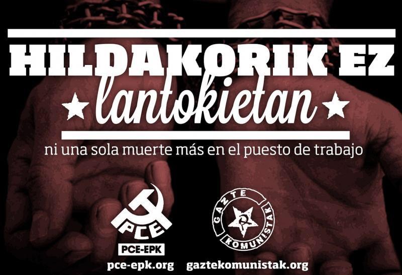El Partido Comunista de Euskadi y Gazte Komunistak denuncian que la subcontratación es sinónimo de accidentes laborales