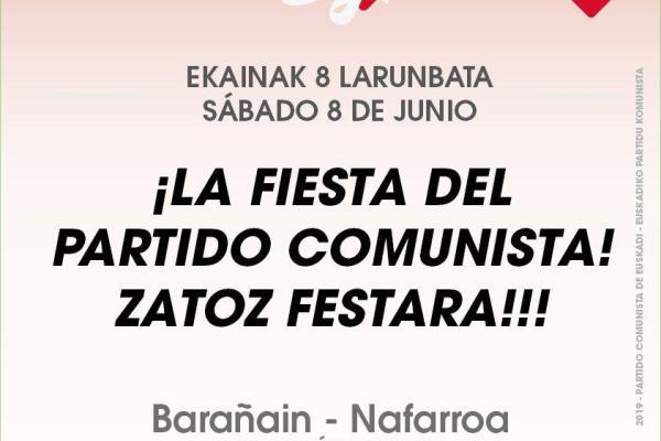 EPK Eguna 2019. Ya llega la Fiesta del Partido Comunista. Zatoz festara!!!