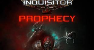 Warhammer 40,000: Inquisitor – Prophecy
