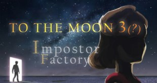 To The Moon 3: Impostor Factory