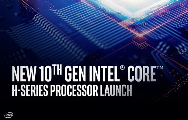 Intel's 10 Gen H series of CPUs