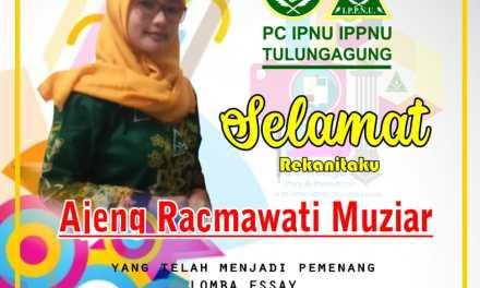 Ajeng, Kader IPPNU Tulungagung Yang Sabet Juara 1 Lomba Essay PP IPNU IPPNU