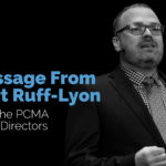 A Message From Stuart Ruff-Lyon, 2020 Chair or the PCMA Board of Directors
