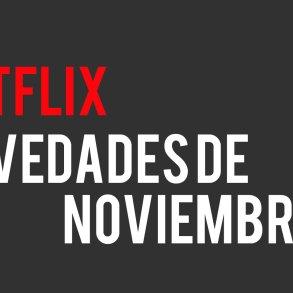 Netflix Novedades Noviembre