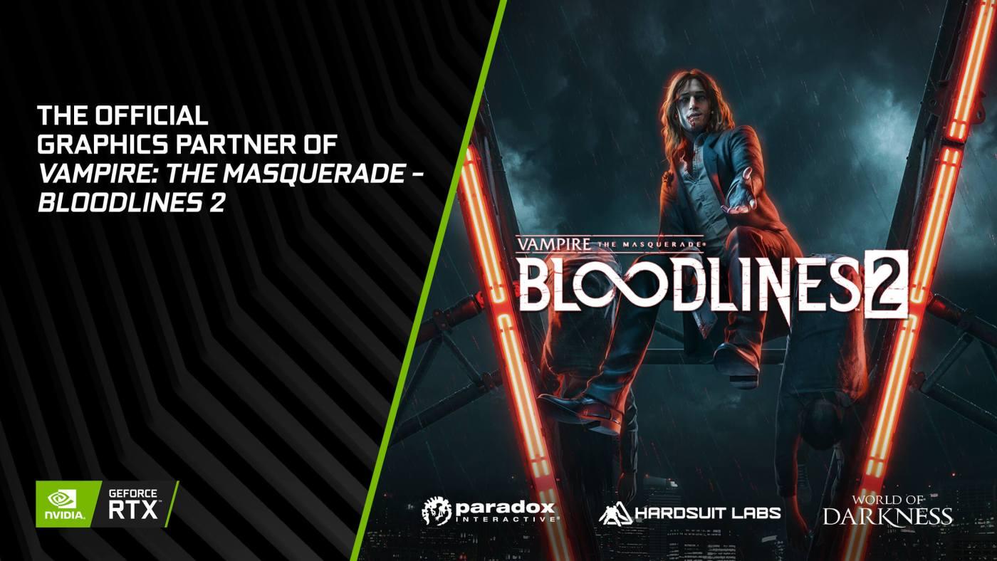 Vampire The Masquerade Bloodlines 2 NVIDA RTX