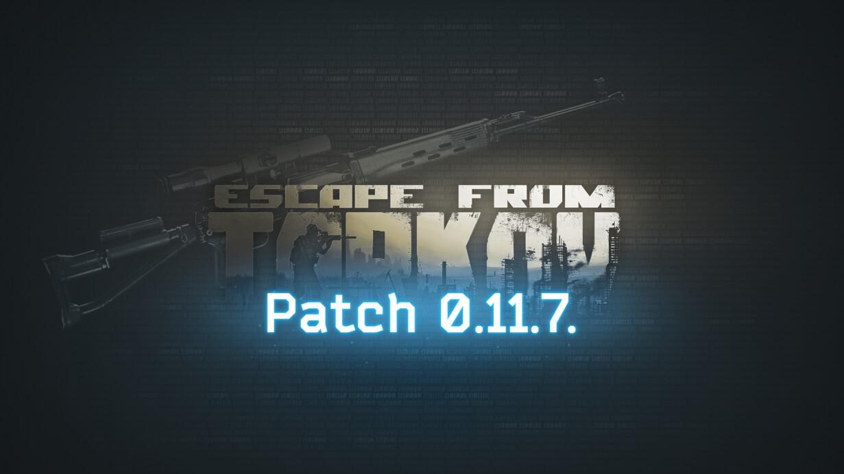 Escape from Tarkov Actualización 0.11 1