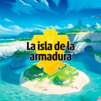 La Isla de la Armadura (Pokémon Espada y Escudo DLC)