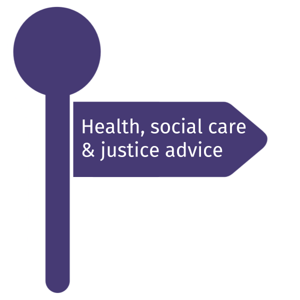 Health, social care & justice advice