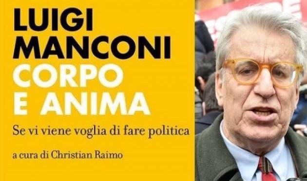 """Luigi Manconi a Cremona per la presentazione del libro """"Corpo e anima. Se vi viene voglia di fare politica"""""""