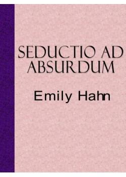 Seductio Ad Absurdum PDF | Emily Hahn