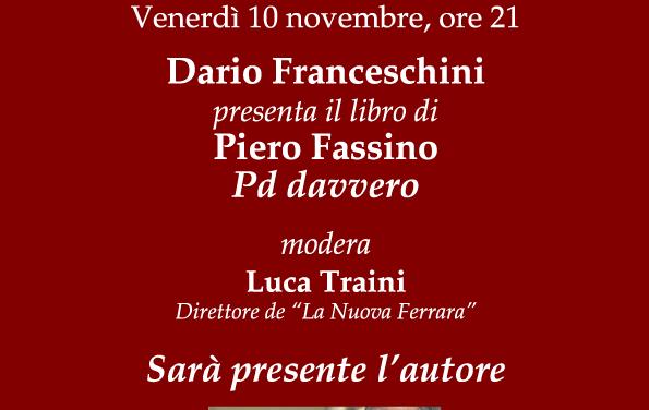 """""""Pd davvero"""" presentazione del libro di Piero Fassino"""