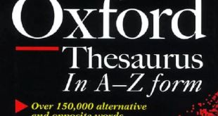 Oxford Dictionary of Synonyms and Antonyms. The oxford thesaurus an A-Z dictionary of synonyms.