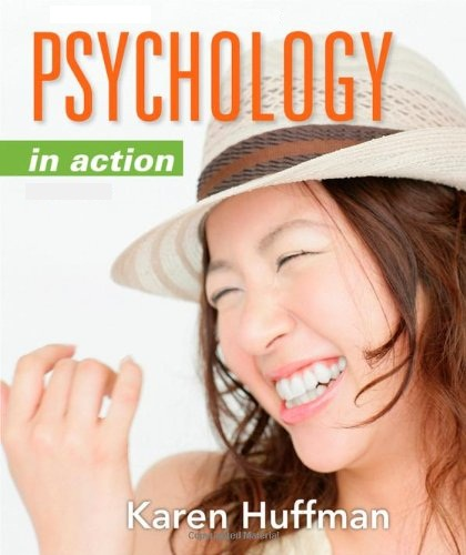 Psychology in Action 11th edition.