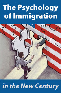 The Psychology of Immigration in the New Century