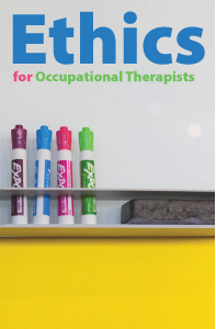 Ethics for Occupational Therapists
