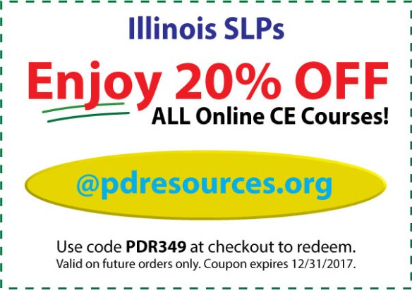 Illinois SLPs save 20% on CEUs @pdresources.org