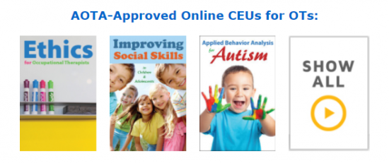 AOTA-Approved Online CEUs for OTs