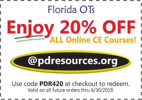 Florida OTs Save 20% on CEUs @pdresources.org