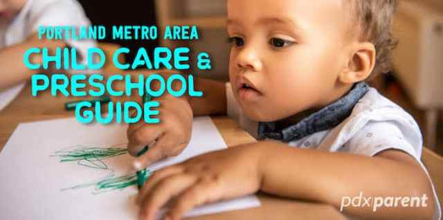 Daycare and Preschools in Portland metro area
