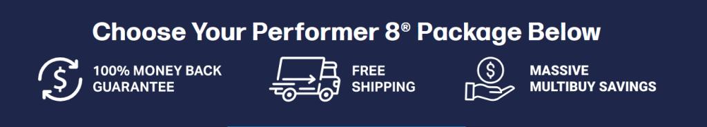 Performer 8 Buyer Saving Options