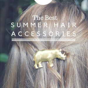 The Best Summer Hair Accessories