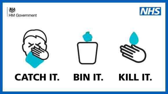Catch it, Bin It, Kill It.