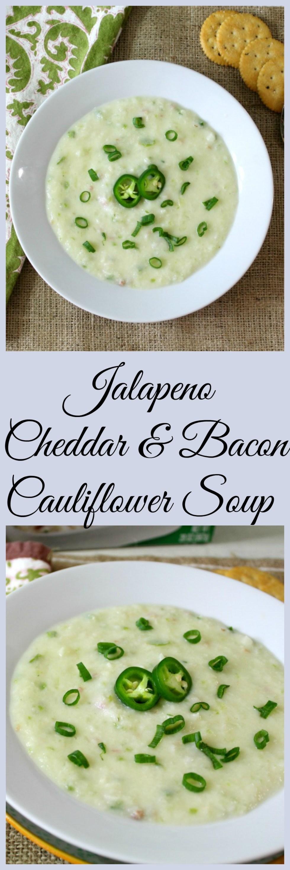 Jalapeno Cheddar & Bacon Cauliflower Soup