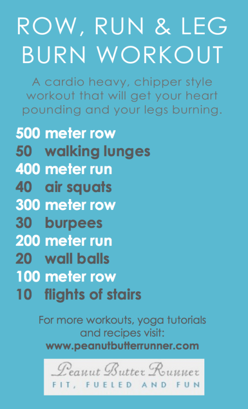 Run Row Leg Burn Workout