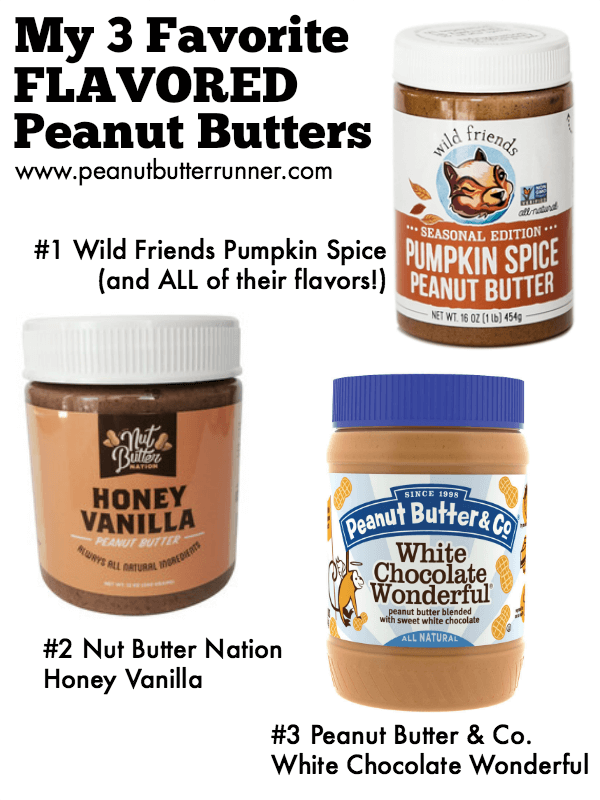 Three Favorite Flavored Peanut Butters