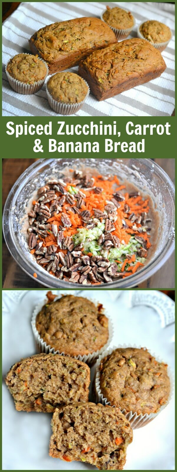 Spiced Zucchini, Carrot and Banana Bread or Muffins