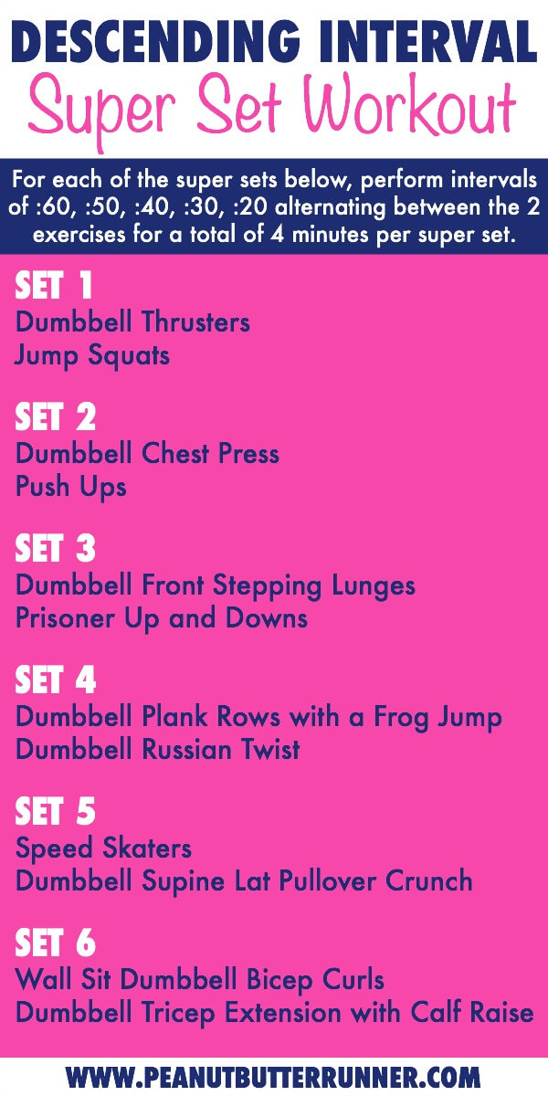 Descending Interval Super Set Workout
