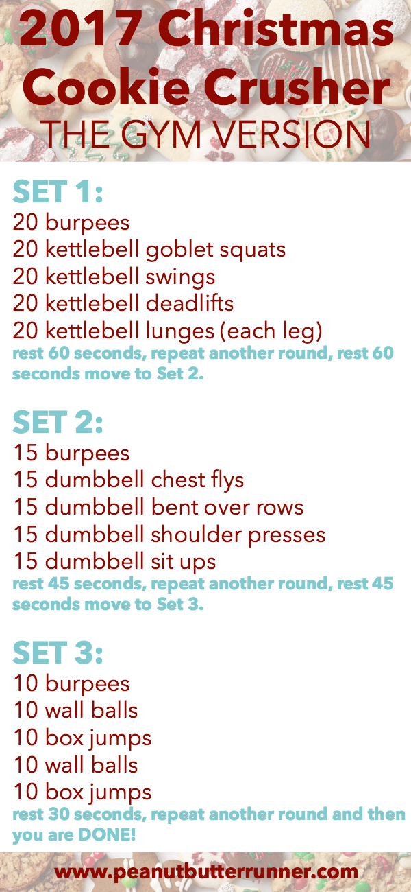 2017 Christmas Cookie Crusher Workout: The Gym Version