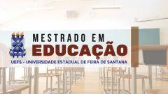 MESTRADO em Educação UEFS