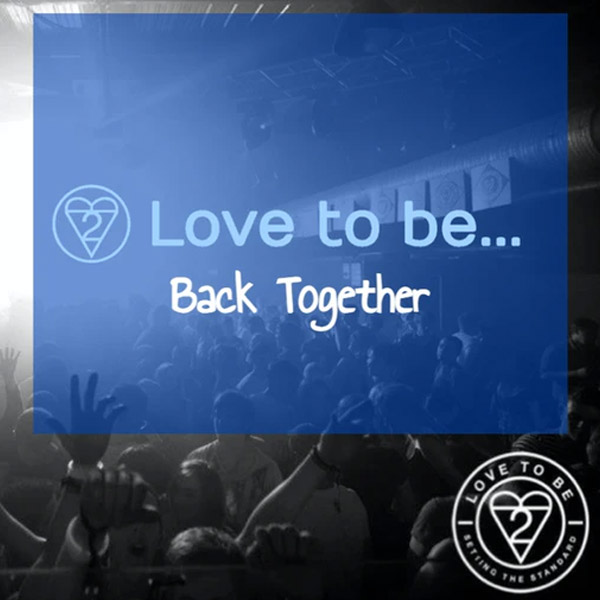 Love to be... Back Together