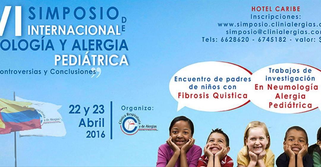 XVI SIMPOSIO INTERNACIONAL DE NEUMOLOGÍA Y ALERGIA PEDIÁTRICA. COLOMBIA
