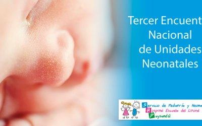 Tercer Encuentro Nacional de Unidades Neonatales