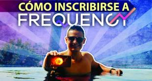 como inscribirse a frequency