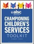 Championing Children's Services Toolkit | São só 9 páginas, que valem a pena ser...