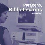 O Dia do Bibliotecário é comemorado há 40 anos no Brasil. 12/3 foi a data escolh...