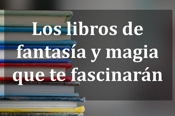 los libros de fantasía y magia
