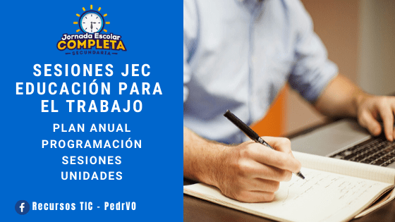Sesiones de Aprendizaje JEC Educación para el Trabajo