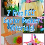 Free Tutorials for FELT Easter Baskets
