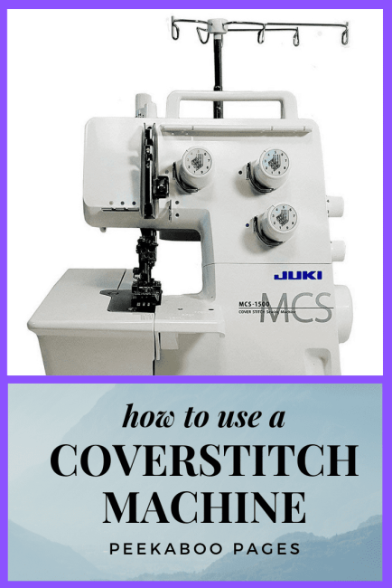How to Use a Coverstitch Machine
