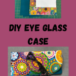 How to Sew an Eye Glass Case