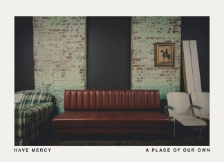 Have Mercy A Place Of Our Own Album Cover